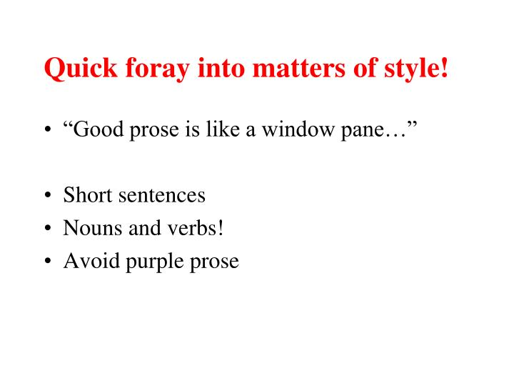 Quick foray into matters of style!
