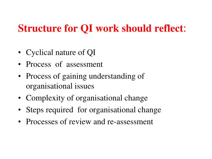Structure for QI work should reflect