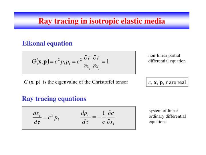 Ray tracing in isotropic elastic media