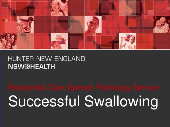 residential care speech pathology service successful swallowing n.