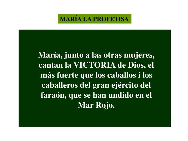 MARÍA LA PROFETISA