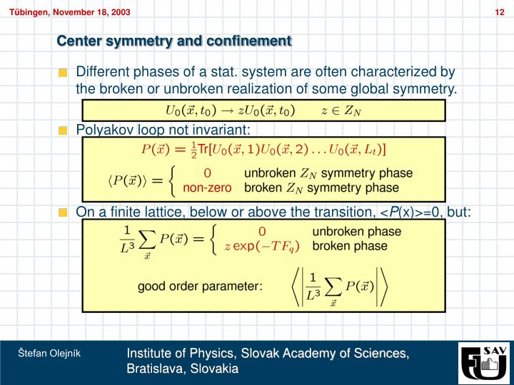 Center symmetry and confinement