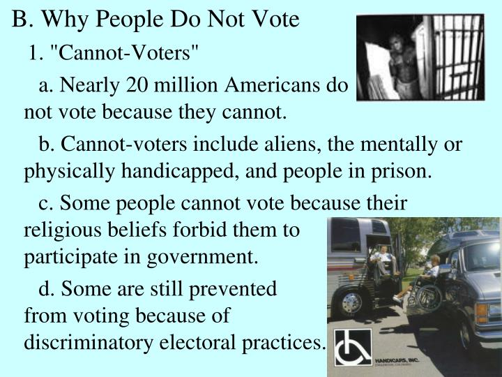 B. Why People Do Not Vote