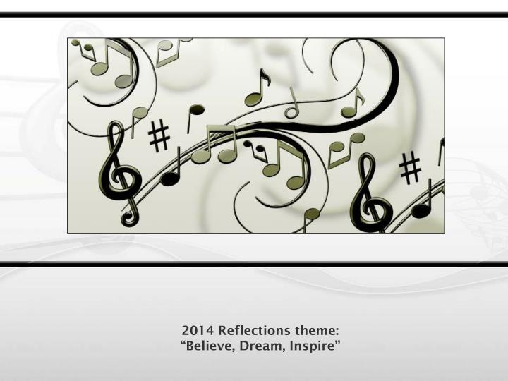2014 Reflections theme: