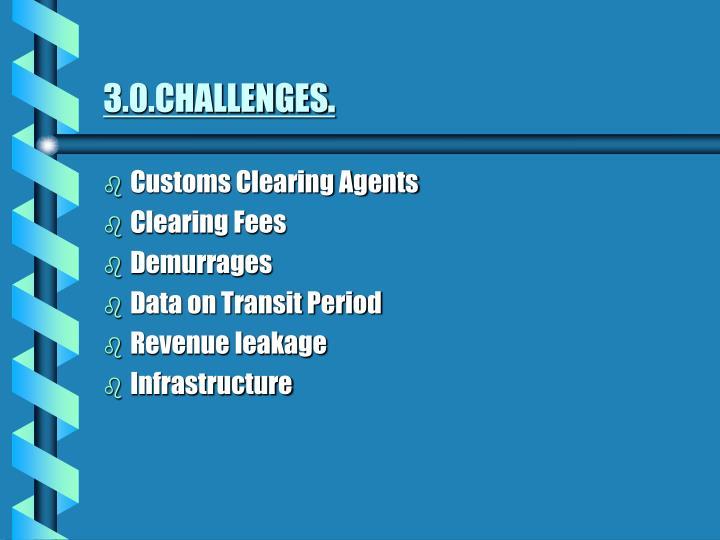 3.0.CHALLENGES