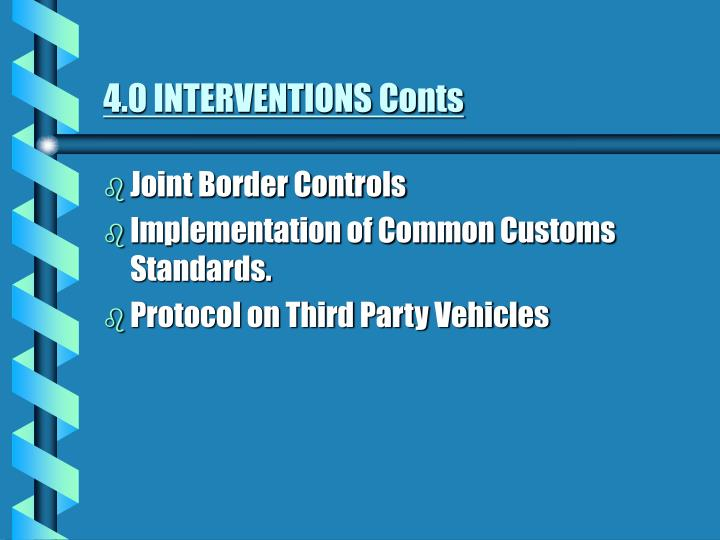 4.0 INTERVENTIONS Conts