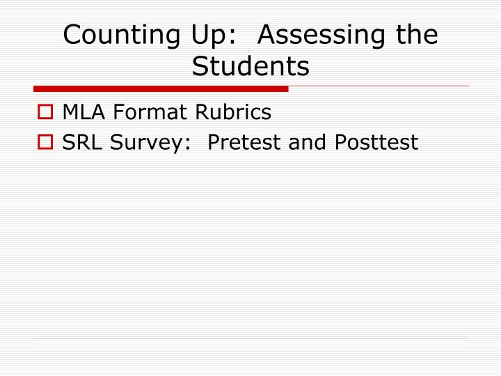 Counting Up:  Assessing the Students