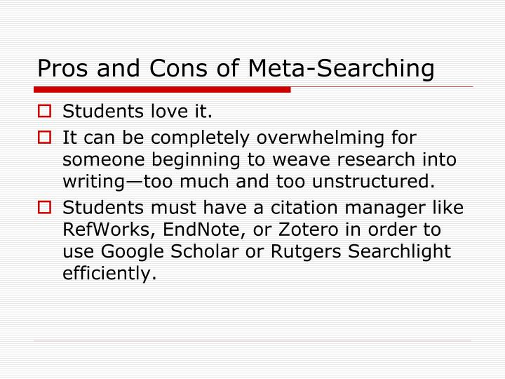 Pros and Cons of Meta-Searching