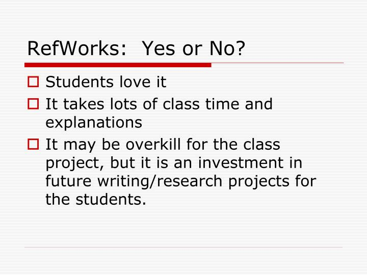 Refworks yes or no