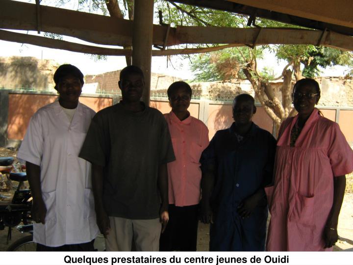 Quelques prestataires du centre jeunes de Ouidi