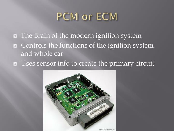 PCM or ECM