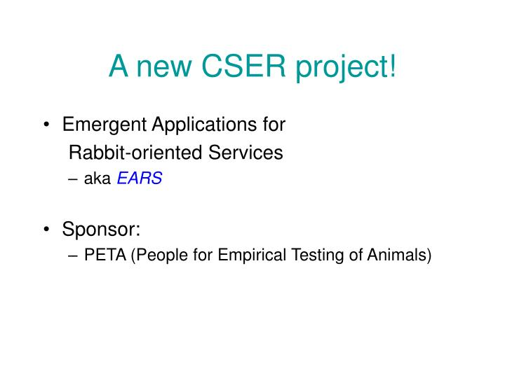 A new CSER project!