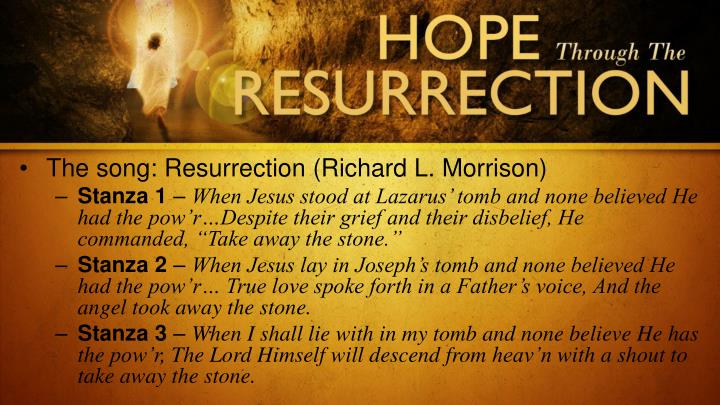 The song: Resurrection (Richard L. Morrison)