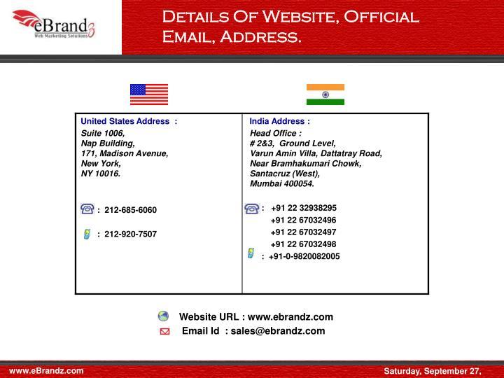 Details Of Website, Official Email, Address.