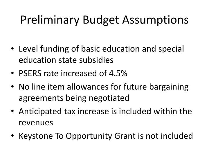 Preliminary Budget Assumptions