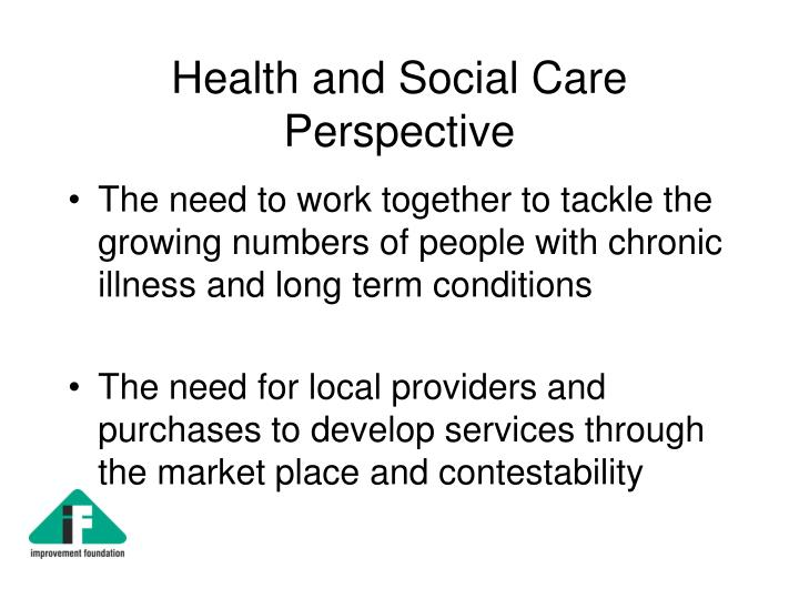 Health and Social Care Perspective