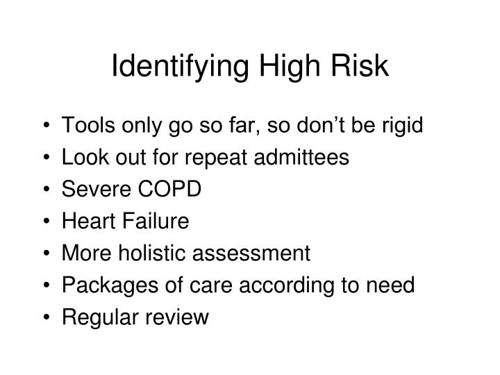 Identifying High Risk
