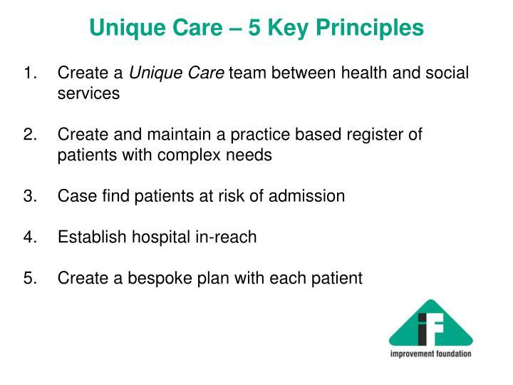 Unique Care – 5 Key Principles