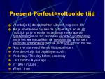present perfect voltooide tijd6