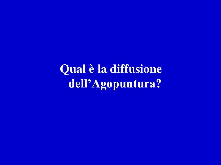 Qual è la diffusione dell'Agopuntura?