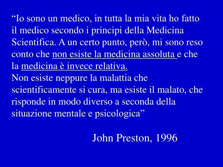 """""""Io sono un medico, in tutta la mia vita ho fatto il medico secondo i principi della Medicina Scientifica. A un certo punto, però, mi sono reso conto che"""