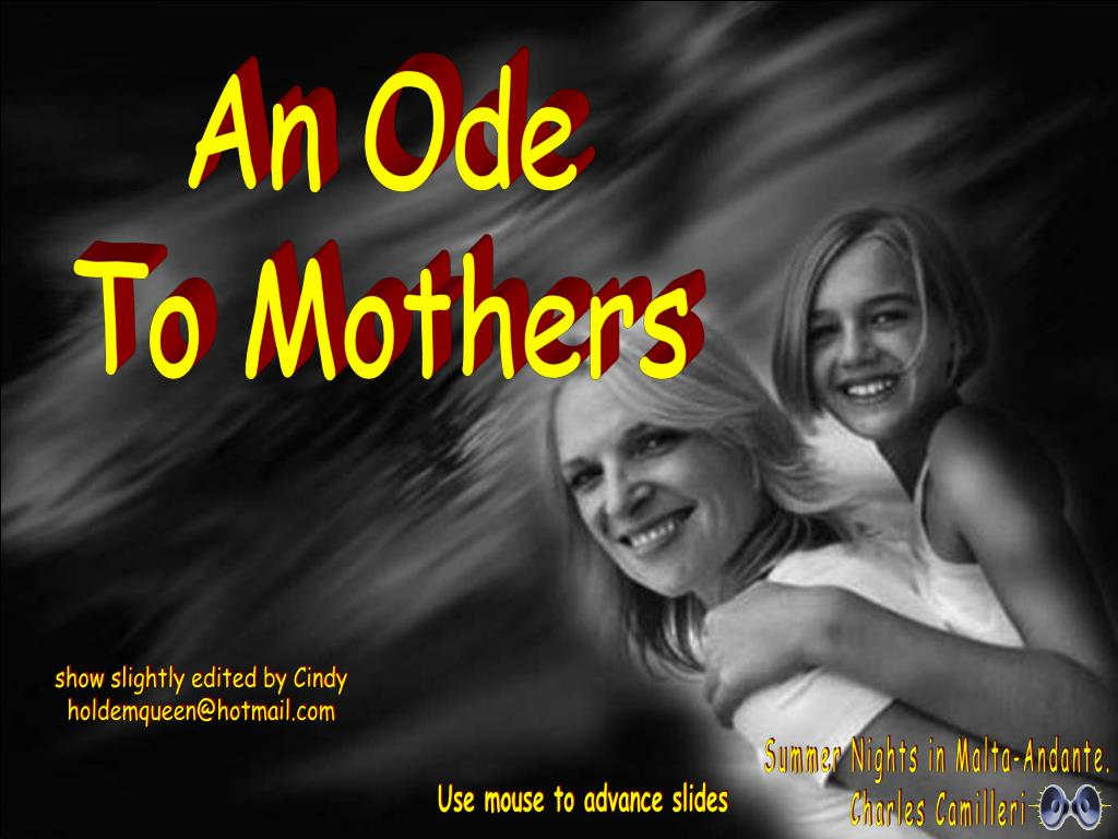 22fd9e81 PPT - An Ode To Mothers PowerPoint Presentation - ID:4866977