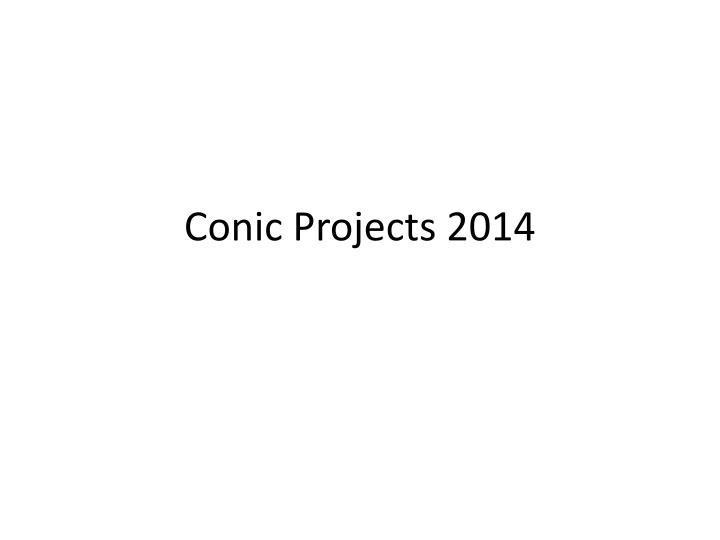 conic projects 2014 n.