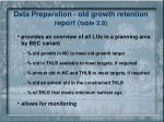 data preparation old growth retention report table 2 8