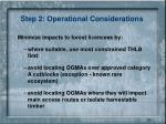 step 2 operational considerations