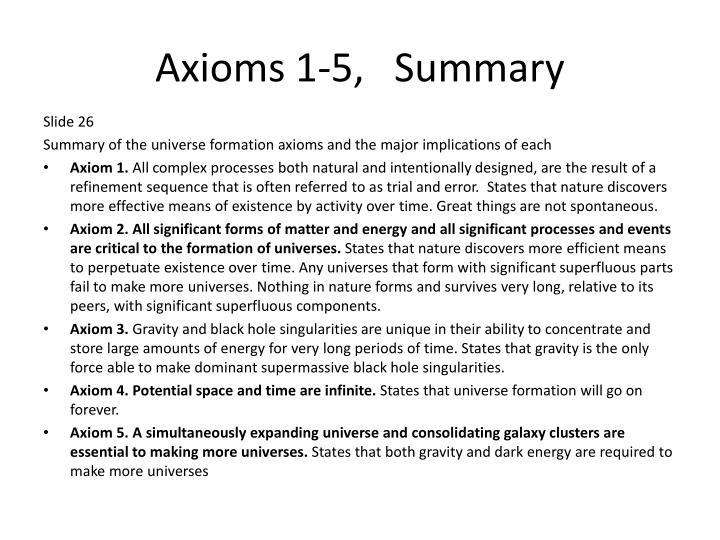 Axioms 1-5,   Summary