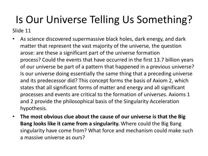 Is Our Universe Telling Us Something?
