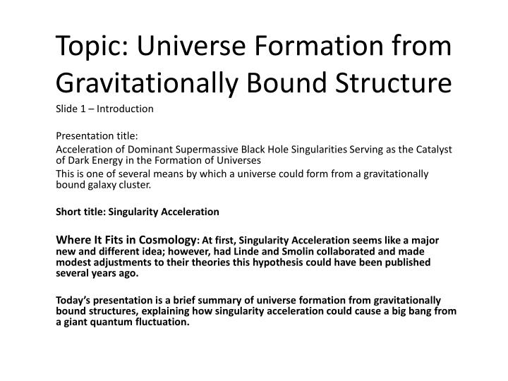 Topic universe formation from gravitationally bound structure1