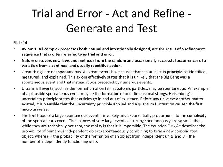 Trial and Error - Act and Refine - Generate and Test