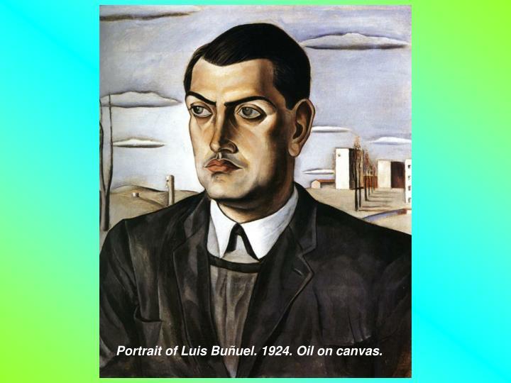 Portrait of Luis Buñuel. 1924. Oil on canvas.