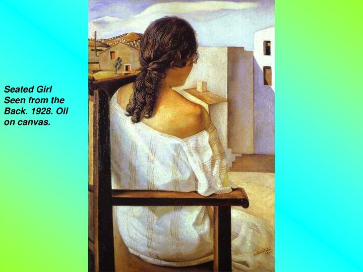 Seated Girl Seen from the Back. 1928. Oil on canvas.