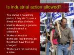 is industrial action allowed