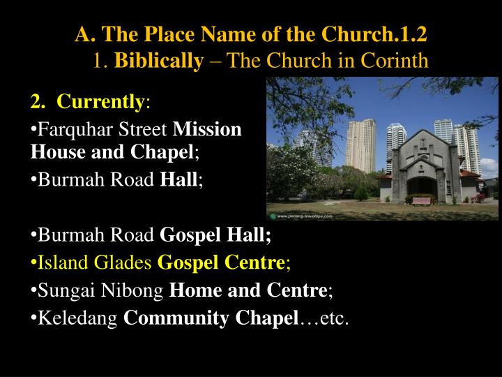A. The Place Name of the Church.1.2
