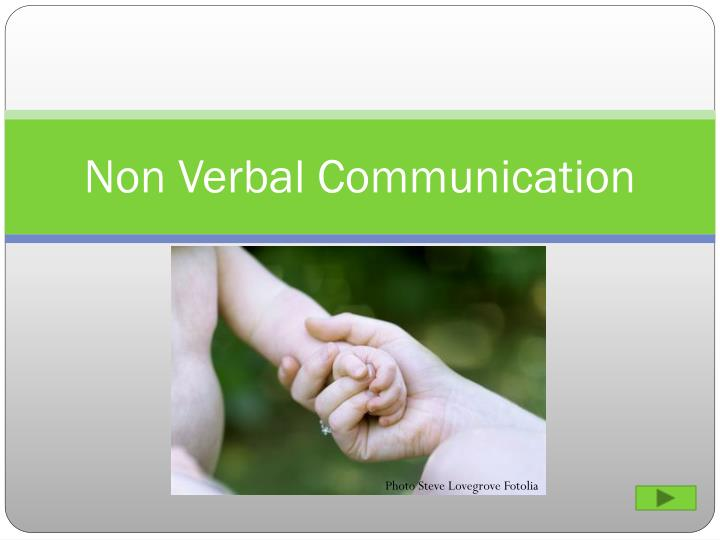 non verbal communication n.