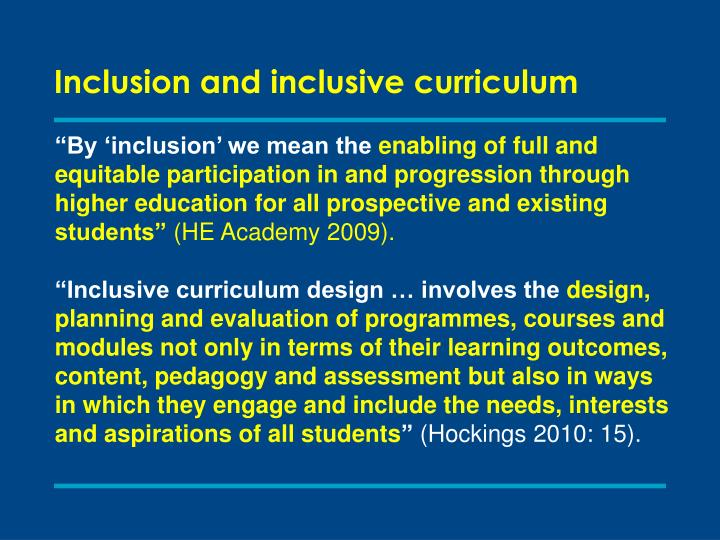 Inclusion and inclusive curriculum