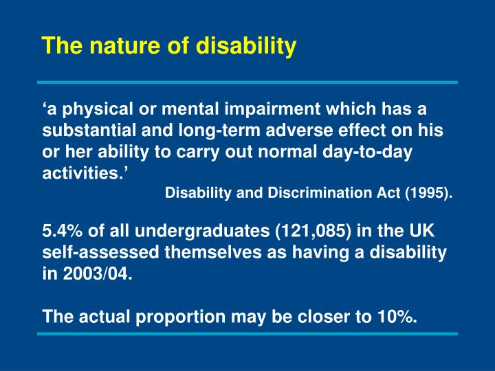 The nature of disability