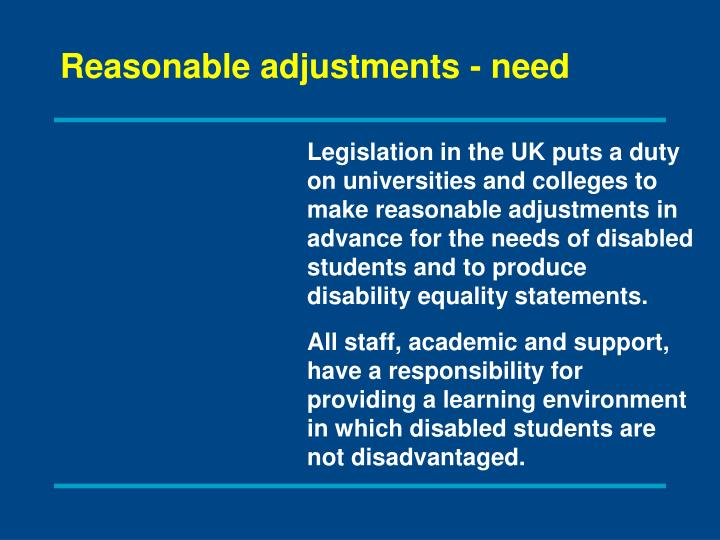 Reasonable adjustments - need