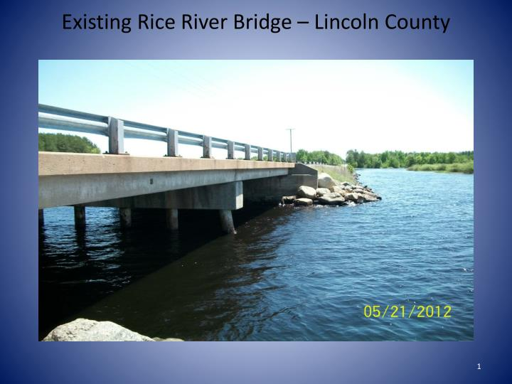 existing rice river bridge lincoln county n.