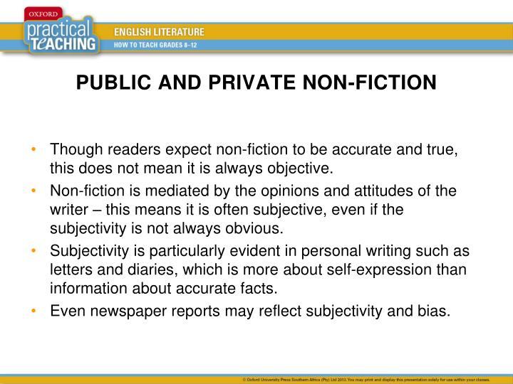 PUBLIC AND PRIVATE NON-FICTION