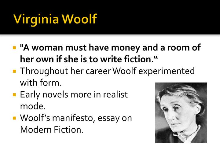 woolf and modern essay A short summary and analysis of virginia woolf's 1919 essay virginia woolf's essay 'modern fiction', which was originally published under the title 'modern novels' in 1919, demonstrates in essay form what her later novels bear out: that she had set out to write something different from her contemporaries analysis of this important short essay.
