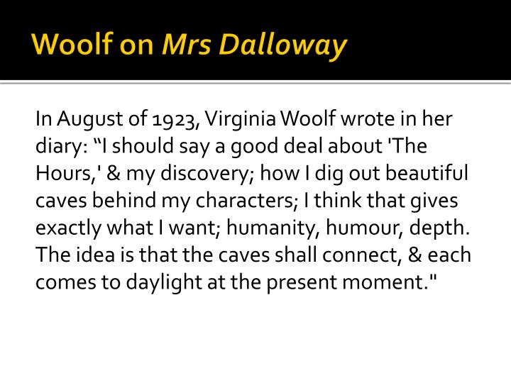 mrs. dalloway essay Mrs dalloway virginia woolf mrs dalloway literature essays are academic essays for citation these papers were written primarily by students and provide critical analysis of mrs dalloway.