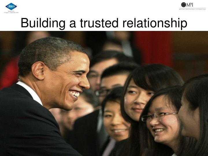 Building a trusted relationship