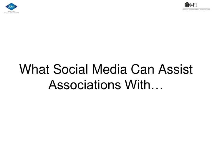 What Social Media Can Assist Associations With…
