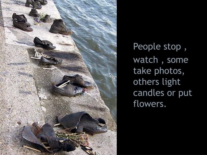 People stop ,