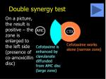 double synergy test