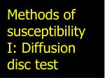 methods of susceptibility i diffusion disc test